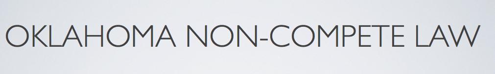 Oklahoma Non Compete Law - 2.001-001.001-001